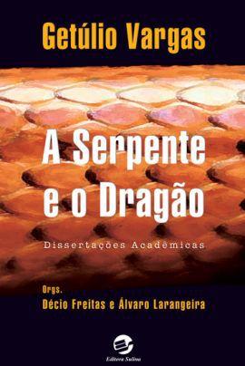 Serpente e o dragão, A