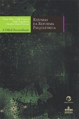 Rizomas da reforma psiquiátrica
