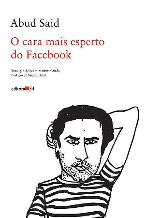 O cara mais esperto do Facebook