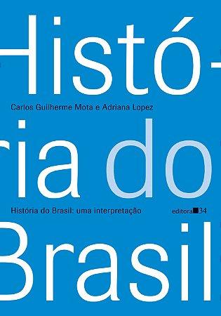 História do Brasil Uma interpretação