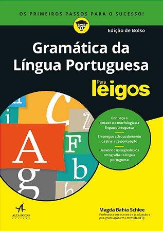 Gramática da Língua Portuguesa Para Leigos - Edição de Bolso