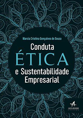 Conduta ética e Sustentabilidade Empresarial
