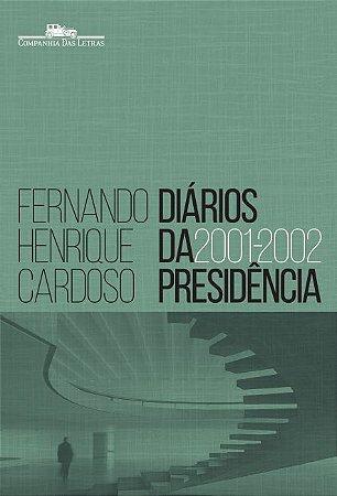 Diários da presidência 2001-2002 (volume 4)