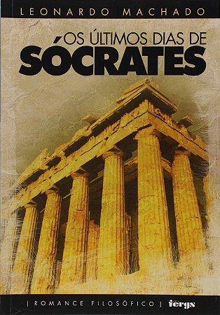 Os últimos dias de Sócrates
