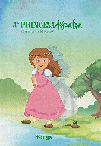 A Princesa Descalça
