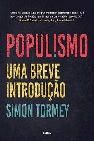 Populismo: Uma Breve Introdução
