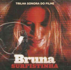 BRUNA SURFISTINHA - O.S.T - CD