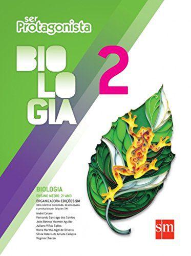 Ser Protagonista. Biologia. 2º Ano