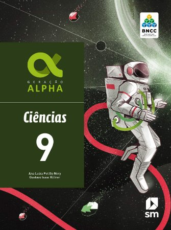 Geração Alpha Ciencias 9 Ed 2019 - Bncc