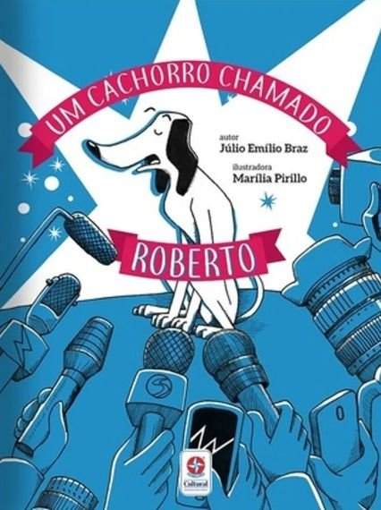 Um cachorro chamado Roberto