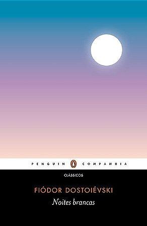 Noites brancas: Romance sentimental (Das memórias de um sonhador)