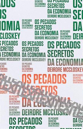 Os pecados secretos da economia