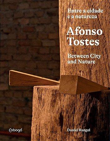 AFONSO TOSTES - ENTRE A CIDADE E A NATUREZA