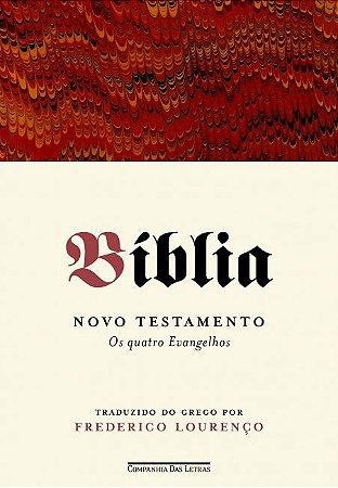 Bíblia - Volume I: Novo testamento - Os quatro evangelhos