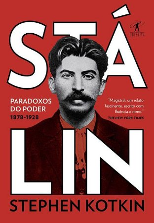 Stálin: Paradoxos do poder 1878-1928