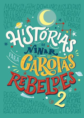 Histórias de Ninar Para Garotas Rebeldes 2