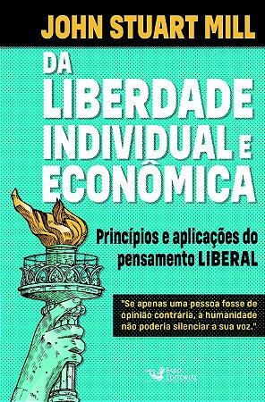 Da liberdade individual e econômica