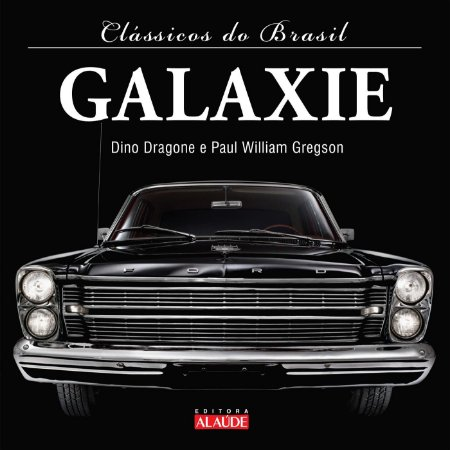 Galaxie - Coleção Clássicos do Brasil