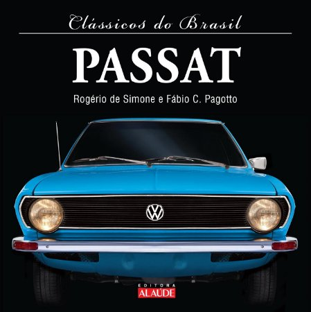 Passat - Coleção Clássicos do Brasil