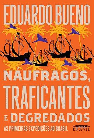 Náufragos, traficantes e degredados