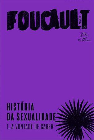História da sexualidade (Vol. 1): A vontade de saber