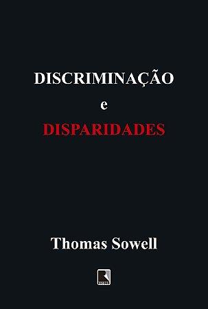 Discriminação e disparidades