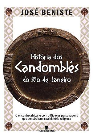 História dos Candomblés do Rio de Janeiro