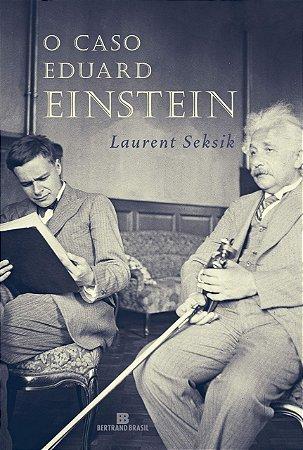 O caso Eduard Einstein