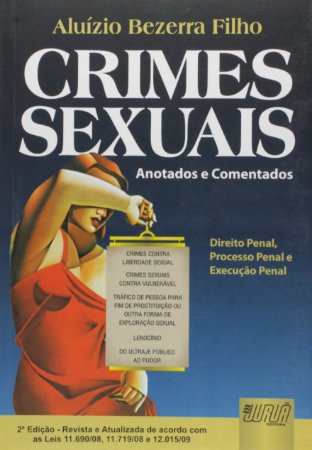 Crimes Sexuais - Anotados e Comentados