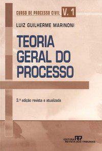 CURSO DE PROCESSO CIVIL VOL.1 - TEORIA GERAL DO PROCESSO