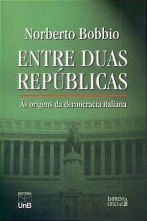 Entre Duas Repúblicas: às Origens da Democracia Italiana