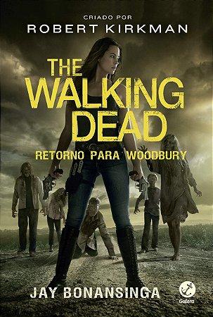 The Walking Dead: Retorno para Woodbury (Vol. 8)