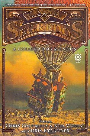 Casa de segredos: A colisão dos mundos (Vol. 3)