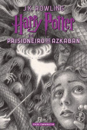 HARRY POTTER E O PRISIONEIRO DE AZKABAN– Edição Comemorativa dos 20 anos