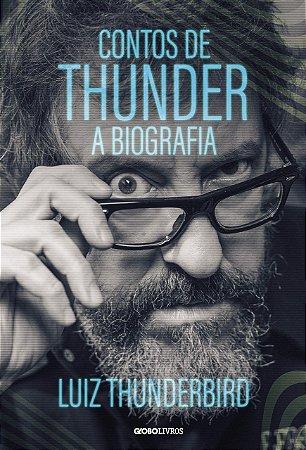 Contos de Thunder: A biografia