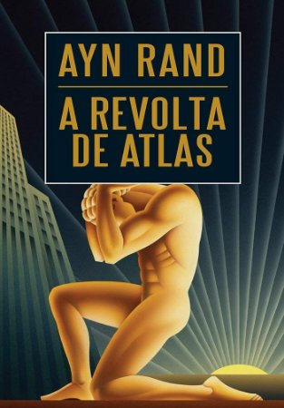 A Revolta de Atlas Vol II