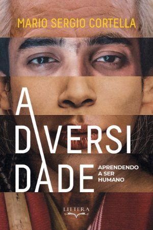 A Diversidade (aprendendo A Ser Humano)