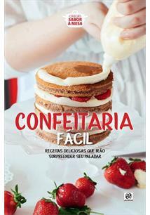 CONFEITARIA FACIL - 1ªED.(2019)