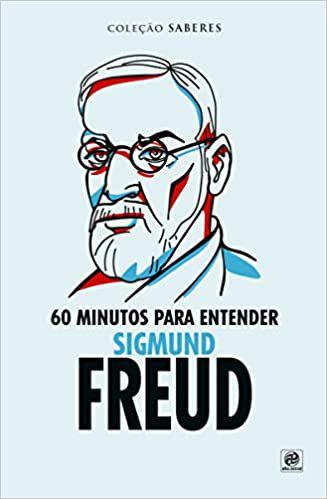 Coleção Saberes - 60 Minutos Para Entender Sigmund Freud