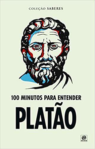 Coleção Saberes - 100 Minutos Para Entender Platão