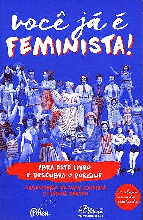 Você já é feminista!