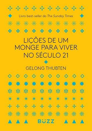 Lições de um Monge Para Viver no Século 21