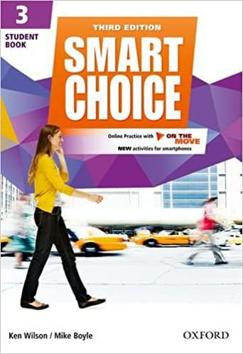 Smart Choice 3 - Student Book With Online Practice and on the Move - 03 Edition: Smart Learning - on the page and on the move