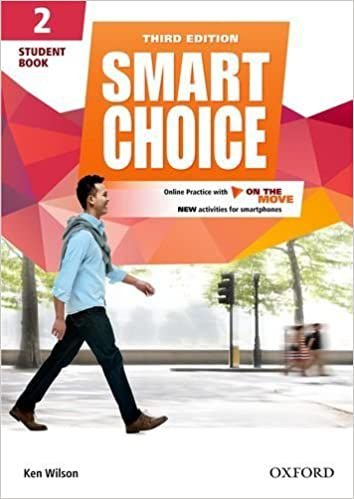 Smart Choice 2 - Student Book With Online Practice and on the Move - 03 Edition: Smart Learning - on the page and on the move