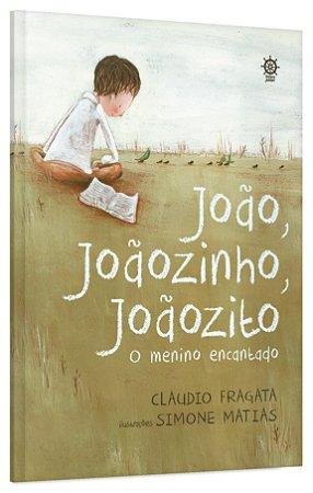João, Joãozinho, Joãozito: O menino encantado
