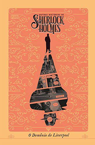 Sherlock Holmes - O demônio de Liverpool