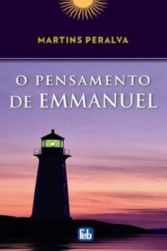 O Pensamento de Emmanuel