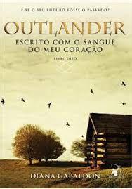 Outlander: Escrito Com O Sangue Do Meu Coração