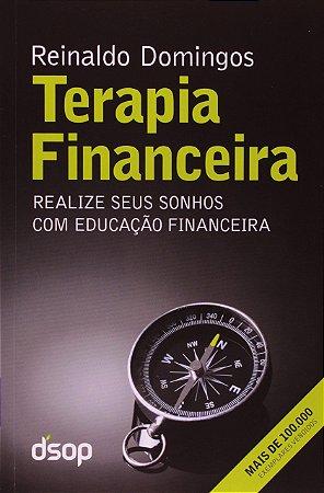 Terapia Financeira. Realize Seus Sonhos com Educação Financeira
