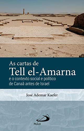 As Cartas de Tell El-Amarna